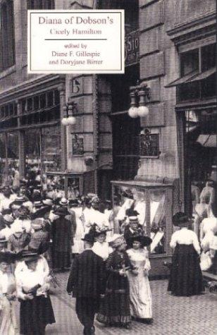 Diana of Dobson'S (Broadview Literary Texts) por Cicely Hamilton