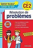 Cahier du jour/Cahier du soir Résolutions de problèmes CE2 - Nouveau programme 2016...