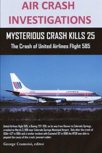 air-crash-investigations-mysterious-crash-kills-25-the-crash-of-united-airlines-flight-585