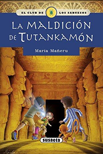La maldición de Tutankamón (El club de los sabuesos) por S.A. (SUSAE) Susaeta Ediciones