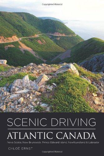 Scenic Driving Atlantic Canada: Nova Scotia, New Brunswick, Prince Edward Island, Newfoundland & Labrador (English Edition) -