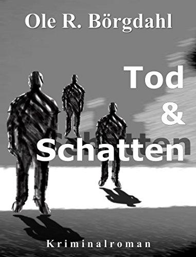 tod-und-schatten-der-erste-fall-fr-quint-und-leidtner-marek-quint-trilogie