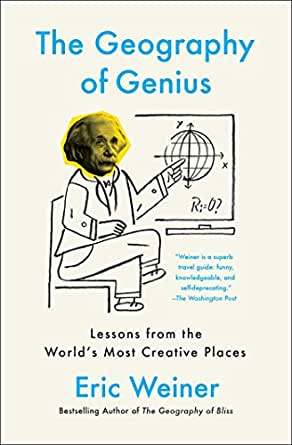 The geography of genius a search for the worlds most creative prix livre imprim fandeluxe Gallery