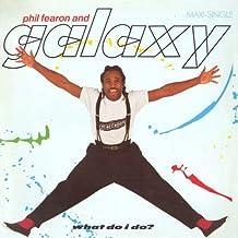 Phil Fearon & Galaxy - What Do I Do? - Island Records - 601 268