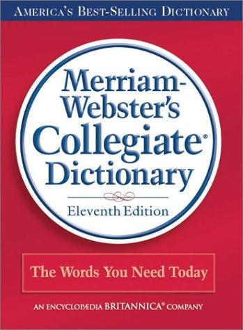 Merriam-webster Colledgiate Dictionary (Merriam-Webster's Collegiate Dictionary)