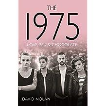 The 1975: Love, Sex & Chocolate