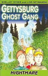 Nightmares (Gettysburg Ghost Gang)