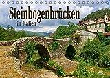 Steinbogenbrücken in Italien (Tischkalender 2020 DIN A5 quer): Römische Bauwerke und mittelalterliche Kleinode (Monatskalender, 14 Seiten ) (CALVENDO Orte) -