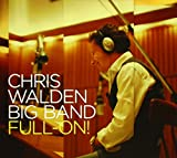 Chris Walden: Full-on (Audio CD)