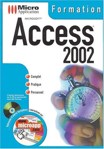 Access 2002. Avec CD-ROM