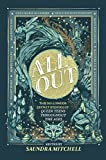 All Out: The No-Longer-Secret Stories Of Queer Teens Throughout The Ages (English Edition)