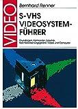 S- VHS Videosystemführer.