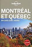 Montréal et Québec En quelques jours -...