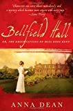 Bellfield Hall: Or, The Observations of Miss Dido Kent (Dido Kent Mysteries) by Anna Dean (2010-02-02)