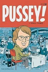 [Pussey!] (By: Dan Clowes) [published: June, 2006]