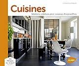Cuisines : Solution créatives pour cuisines d'aujourd'hui
