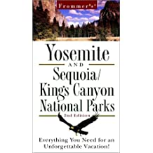 Frommers Yosemite and Sequoia/Kings Canyon National Parks (Frommer's Yosemite Sequoia/Kings Canyon National Parks, 2nd ed)