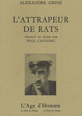 L'Attrapeur de rats par Alexandre Grine