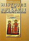 Histoire de la Bulgarie de l'Antiquité à nos jours