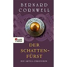 Der Schattenfürst (Die Artus-Chroniken 2)