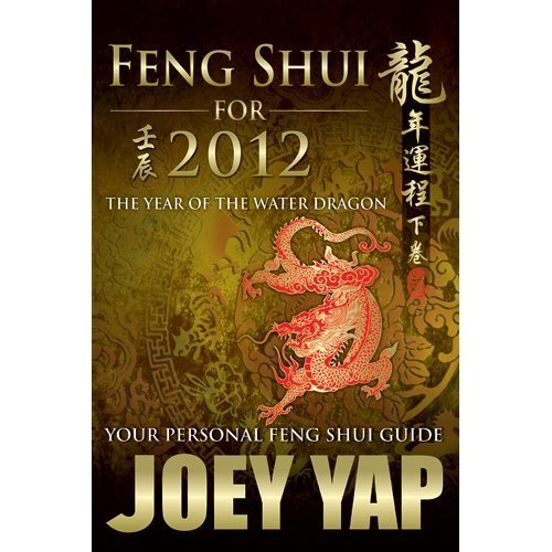 Feng Shui For 2012-Your Personal Feng Shui Guide by Joey Yap (2011) Paperback