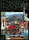Connaissance du monde contemporain, BEP2 par Knafou
