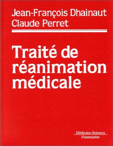 Traité de réanimation médicale
