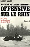 Histoire de la ligne Maginot, Tome 3 : Offensive sur le Rhin