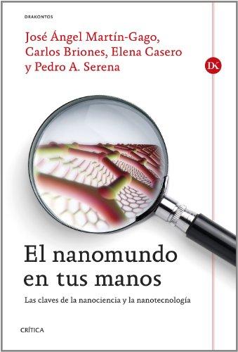 El nanomundo en tus manos: Las claves de la Nanociencia y la Nanotecnología (Drakontos) por Elena Casero Junquera
