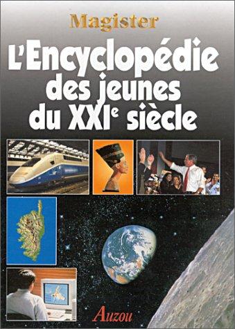 L'Encyclopédie des jeunes du XXIe siècle
