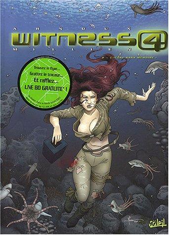 Witness 4, tome 2 : L'icône sans mémoire