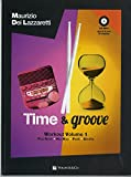 Time & groove workout. Con CD Audio formato MP3