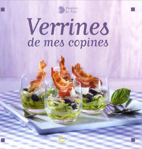 VERRINES DE MES COPINES par Johanna LUCCHINI