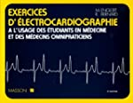 Exercices d'�lectrocardiographie, � l...