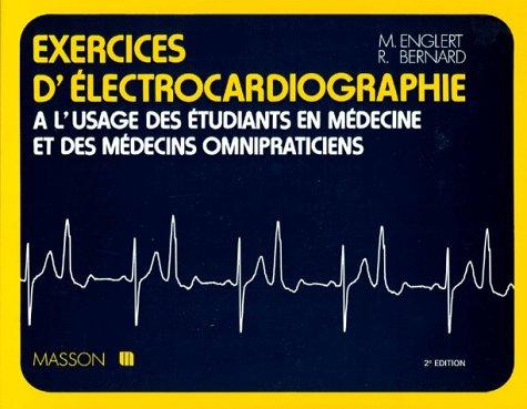 Exercices d'électrocardiographie, à l'usage des étudiants en médecine et des médecins omnipraticiens, 2e édition, 7e tirage