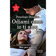 Odiami come io ti amo (The Fall Away Series Vol. 5)