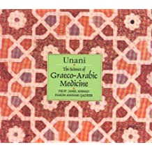 Unani Science of Graeco-Arabic Medicine
