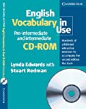 English Vocabulary in Use. Pre-intermediate and intermediate. CD-ROM für Windows 98/NT4/ME/2000/XP: Hundreds of additional interactive exercises to accompany the book -