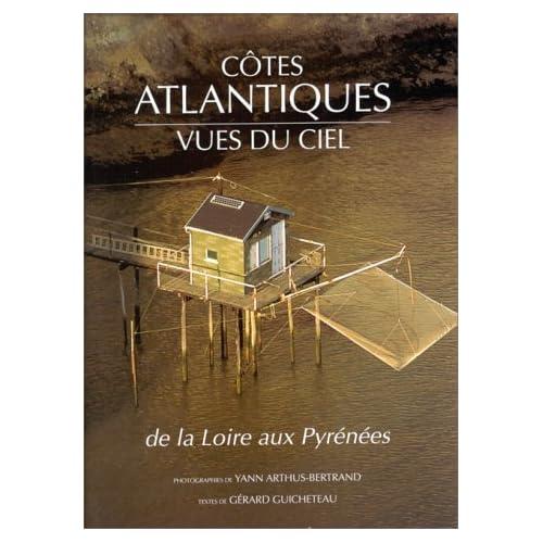 Côtes atlantiques vues du ciel de la Loire aux Pyrénées