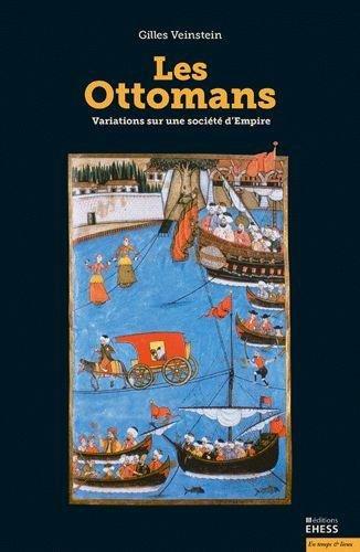Les Ottomans : Variations sur une société d'Empire par (Broché - Apr 13, 2017)