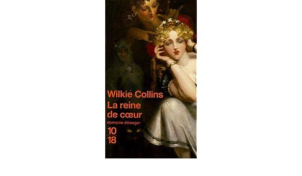 La Reine de coeur de Wilkie Collins 5197XSKM3RL._SR600%2C315_PIWhiteStrip%2CBottomLeft%2C0%2C35_SCLZZZZZZZ_