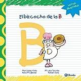 El Bizcocho De La B (Castellano - A Partir De 3 Años - Libros Didácticos - Las Divertidas Aventuras De Las Letras Y Los Números)