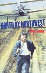 North by Northwest: Screenplay (FF Classics)