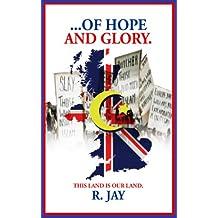 ... of HOPE and GLORY