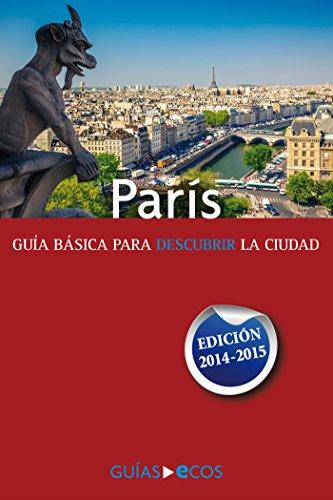 París. Edición 2014-2015 por Autores varios