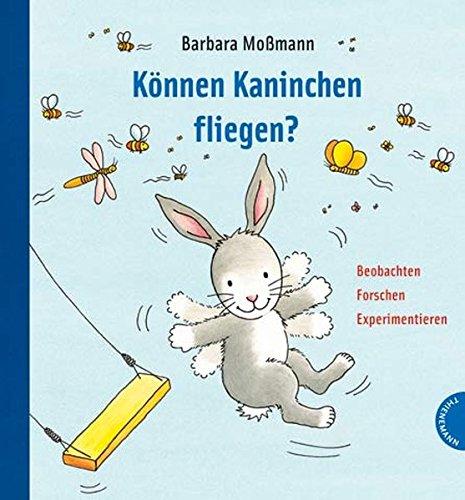 Können Kaninchen fliegen? -