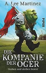Die Kompanie der Oger: Sterben und sterben lassen!