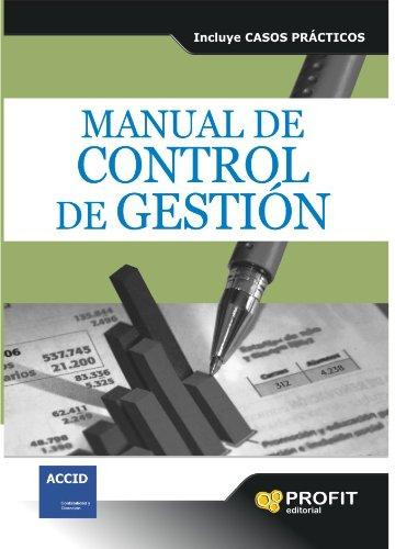 MANUAL DE CONTROL DE GESTION: INCLUYE CASOS PRÁCTICOS (Spanish Edition)