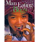 [(Man Eating Bugs: The Art and Science of Eating Insects)] [Author: Peter Menzel] published on (September, 1998)
