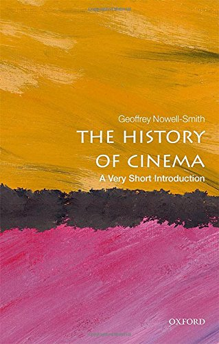 The History of Cinema: A Very Short Introduction di Geoffrey Nowell-Smith